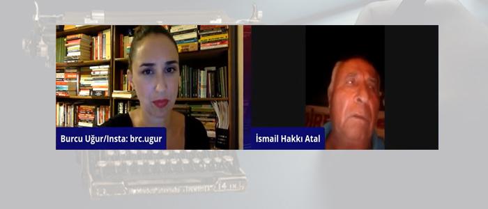 Burcu UĞUR&Avukat İsmail Hakkı Atal/İkizköylüler mücadelelerini sürdürüyor