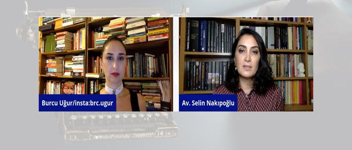 Burcu UĞUR&Av. Selin NAKIPOĞLU/EŞİK Platformu